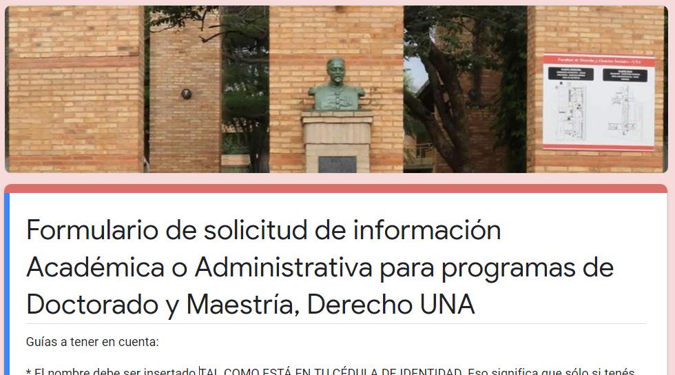 Formulario de solicitud de información Académica o Administrativa para programas de Doctorado y Maestría, Derecho UNA